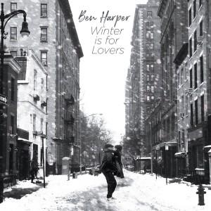 BEN HARPER-WINTER IS FOR LOVERS