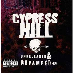 CYPRESS HILL-UNRELEASED AND REVAMPED