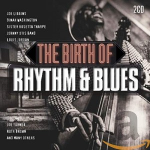 VARIOUS ARTISTS-BIRTH OF RHYTHM & BLUES