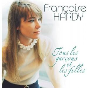 FRANCOISE HARDY -TOUS LES GARCONS ET LES FILLES