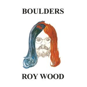 ROY WOOD-BOULDERS