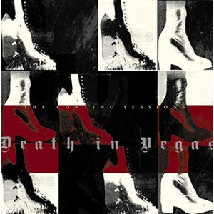 DEATH IN VEGAS-CONTINO SESSIONS