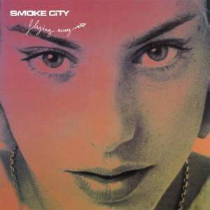 SMOKE CITY-FLYING AWAY