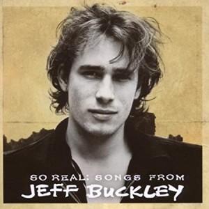 JEFF BUCKLEY-SO REAL: SONGS FROM JEFF BUCKLEY
