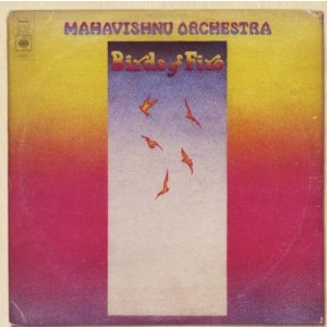 MAHAVISHNU ORCHESTRA-BIRDS OF FIRE (ORIGINAL COLUMBIA JAZZ CLASSICS)