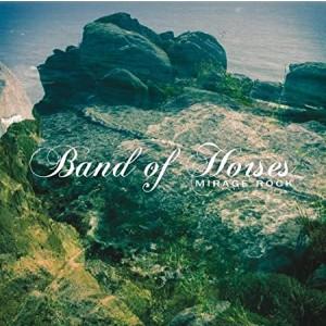BAND OF HORSES-MIRAGE ROCK LP