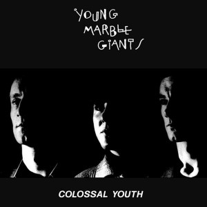 YOUNG MARBLE GIANTS-COLOSSAL YOUTH // HURRAH, NEW YORK, NOVEMBER 1980