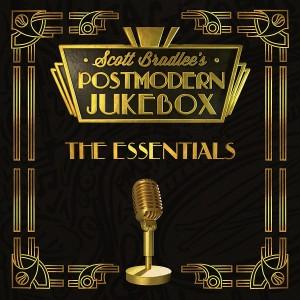 SCOTT BRADLEE´S POSTMODERN JUKEBOX-THE ESSENTIALS