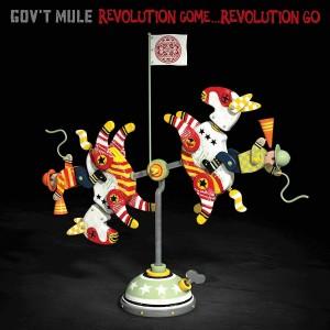 GOV´T MULE-REVOLUTION COME...REVOLUTION GO DLX