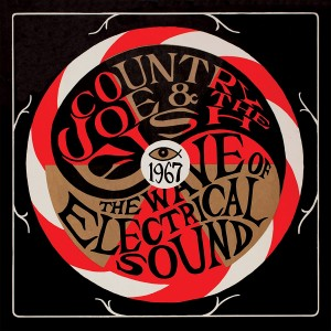 COUNTRY JOE & THE FISH-THE WAVE OF ELECTRICAL SOUND