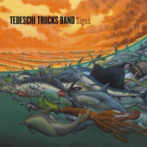 TEDESCHI TRUCKS BAND-SIGNS