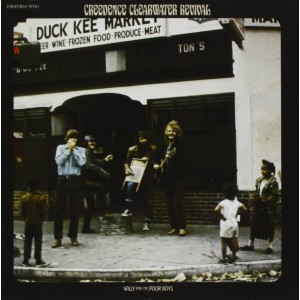CREEDENCE CLEARWATER REVIVAL-WILLY AND THE POOR BOYS
