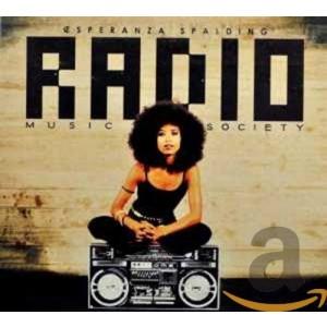 ESPERANZA SPALDING-RADIO MUSIC SOCIETY