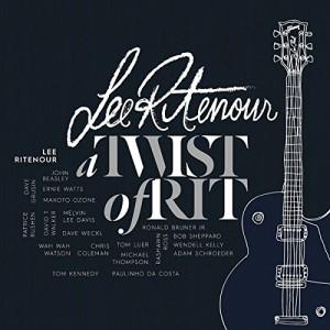 LEE RITENOUR-TWIST OF RIT