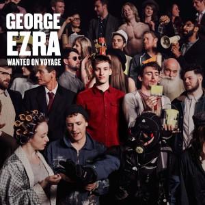 GEORGE EZRA-WANTED ON VOYAGE DLX