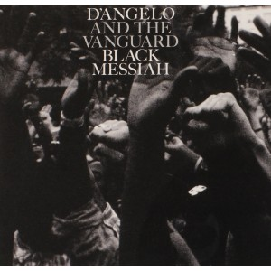 D´ANGELO AND THE VANGUARD-BLACK MESSIAH