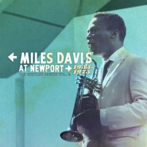 MILES DAVIS-MILES DAVIS AT NEWPORT: 1955-1975: THE BOOTLEG SERIES VOL. 4
