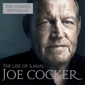JOE COCKER-THE LIFE OF A MAN