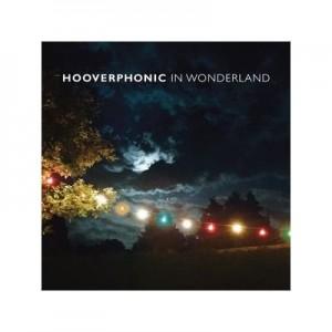 HOOVERPHONIC-IN WONDERLAND