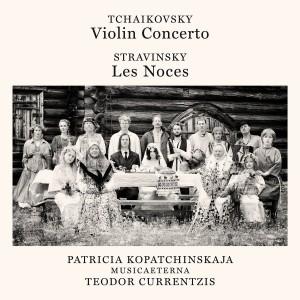 CURRENTZIS TEODOR-TCHAIKOVSKY: VIOLIN CONCERTO, OP. 35 - STRAVINSKY: LES NOCES