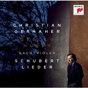 GERHAHER CHRISTIAN-NACHTVIOLEN - SCHUBERT: LIEDER