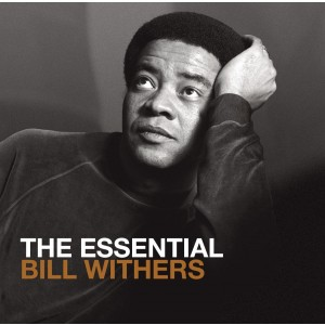 BILL WITHERS-THE ESSENTIAL BILL WITHERS