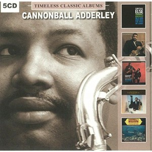 CANNONBALL ADDERLEY-TIMELESS CLASSIC ALBUMS