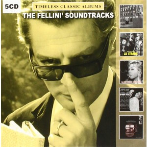 FELLINI´S SOUNDTRACKS-TIMELESS CLASSIC ALBUMS