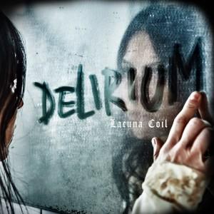 LACUNA COIL-DELIRIUM