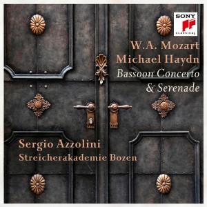 SERGIO AZZOLINI-MOZART & MICHAEL HAYDN: BASSOON CONCERTO & SERENADE