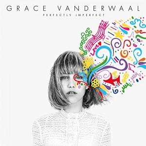 GRACE VANDERWAAL-PERFECTLY IMPERFECT