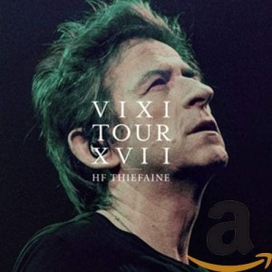 HUBERT THIEFAINE-FELIX-VIXI TOUR XVII (CD+DVD)