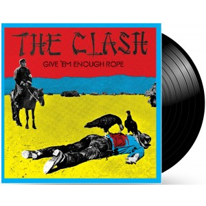 CLASH-GIVE ´EM ENOUGH ROPE