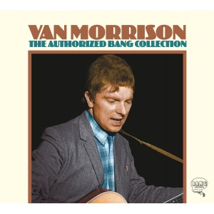 VAN MORRISON-THE AUTHORIZED BANG COLLECTION
