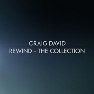 CRAIG DAVID-REWIND - THE COLLECTION
