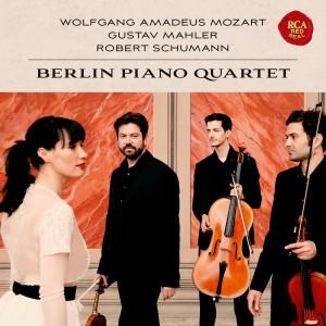 BERLIN PIANO QUARTET-MOZART, MAHLER & SCHUMANN: PIANO QUARTETS