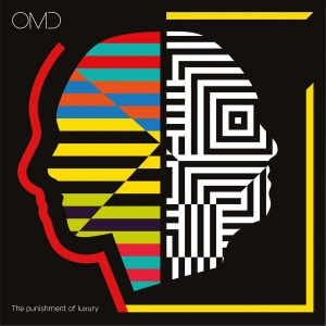 ORCHESTRAL MANOEUVRES IN THE DARK-THE PUNISHMENT OF LUXURY