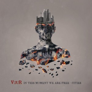 VUUR-IN THIS MOMENT WE ARE FREE - CITIES