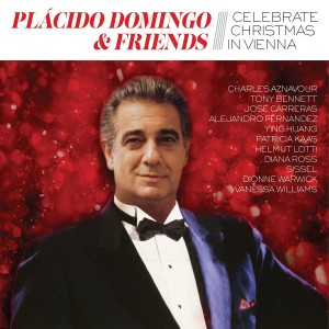 PLÁCIDO DOMINGO-PLACIDO DOMINGO & FRIENDS CELEBRATE CHRISTMAS IN VIENNA