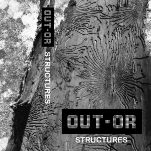 OUT-OR-STRUCTURES